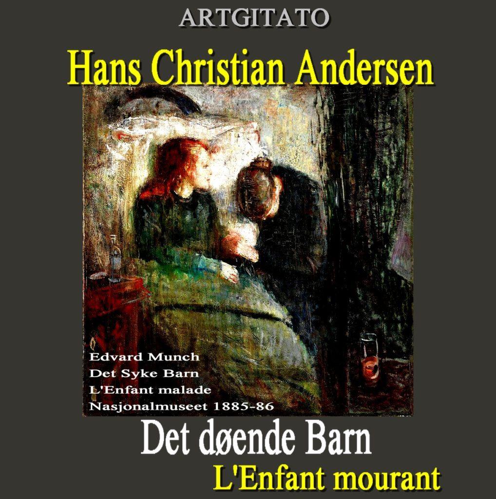 Det døende Barn L'Enfant mourant poème de  Hans Christian Andersen Artgitato Munch_Det_Syke_Barn_1885-86