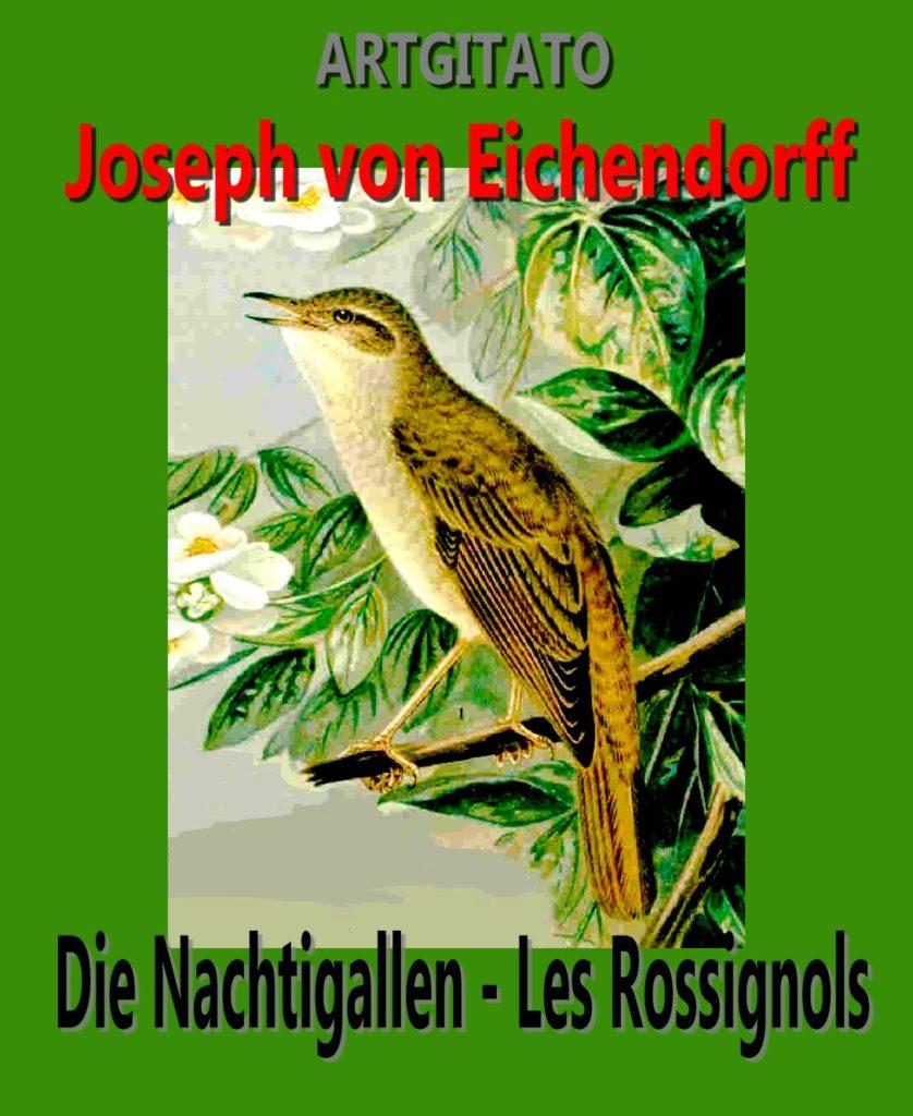 Die Nachtigallen Les Rossignols Joseph von Eichendorff Artgitato