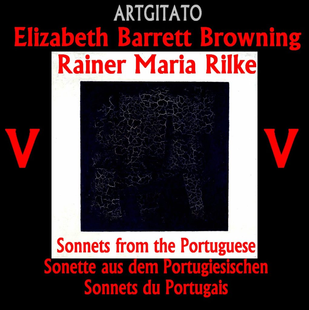 Elizabeth Barrett Browning Artgitato Sonette aus dem Portugiesischen V RILKE Sonnets du Portugais V Kasimir Malevitch Galerie Tretiakov Carré noir sur fond blanc 1915 Malevitc