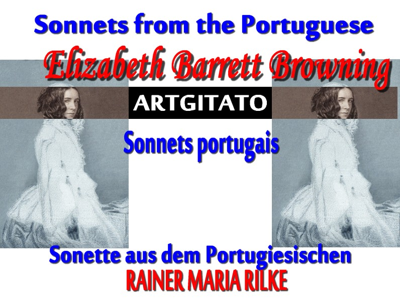 Elizabeth-Barrett-Browning Sonnets from the Portuguese Elizabeth Barrett Browning Sonette aus dem Portugiesischen RILKE