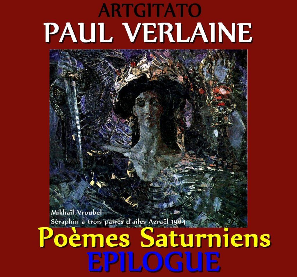 Epilogue Paul Verlaine Poèmes Saturniens Artgitato Mikhaïl Vroubel Séraphin à trois paires d'ailes Azraël 1904