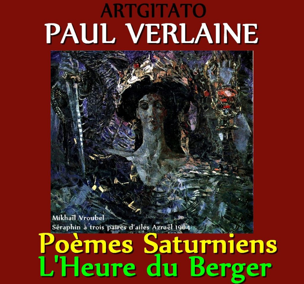 L'Heure du Berger Paul Verlaine Poèmes Saturniens Artgitato Mikhaïl Vroubel Séraphin à trois paires d'ailes Azraël 1904