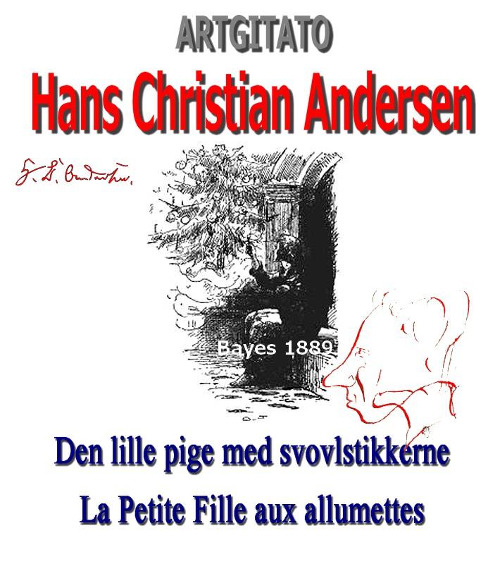 La Petite Fille aux allumettes Den lille pige med svovlstikkerne Hans Christian Andersen Bayes 1889
