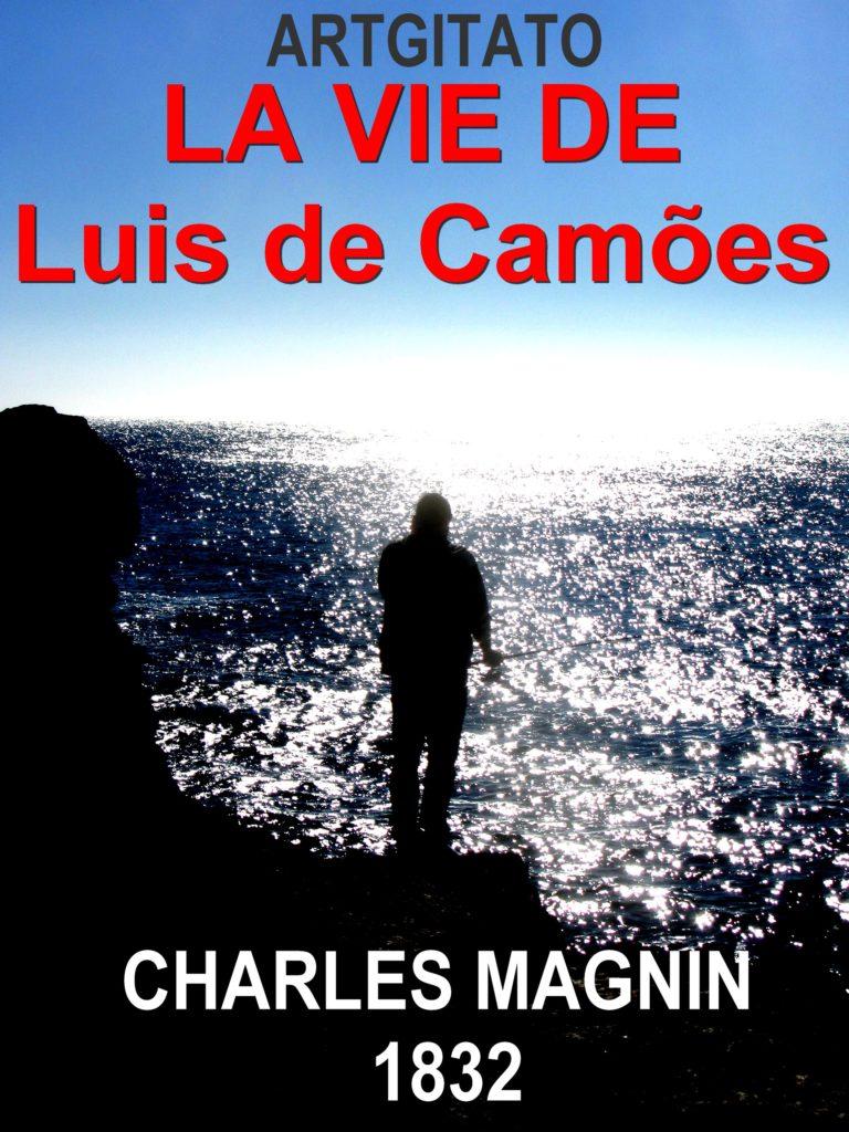 La Vie de Luis de Camoes par CHARLES MAGNIN Artgitato1832