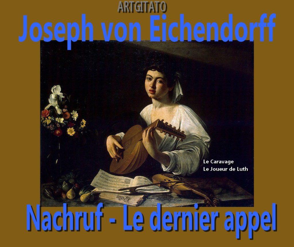 Le Dernier Appel Nachruf Poésie de Joseph von Eichendorff Le Caravage Le joueur de Luth