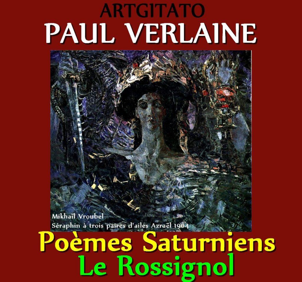 Le Rossignol Paul Verlaine Poèmes Saturniens Artgitato Mikhaïl Vroubel Séraphin à trois paires d'ailes Azraël 1904