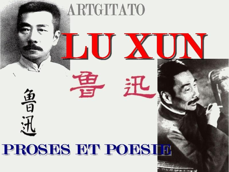 Lu Xun Oeuvres Proses et Poésie Artgitato 2