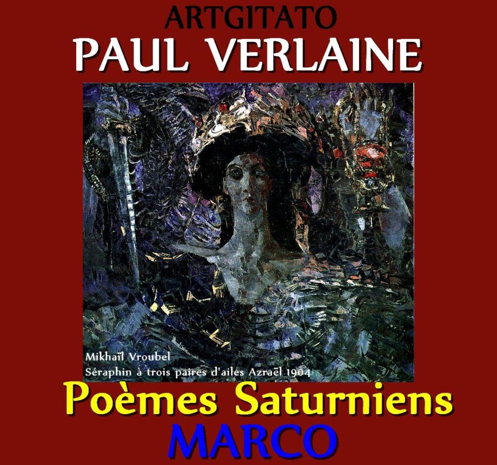 Marco Paul Verlaine Poèmes Saturniens Artgitato Mikhaïl Vroubel Séraphin à trois paires d'ailes Azraël 1904