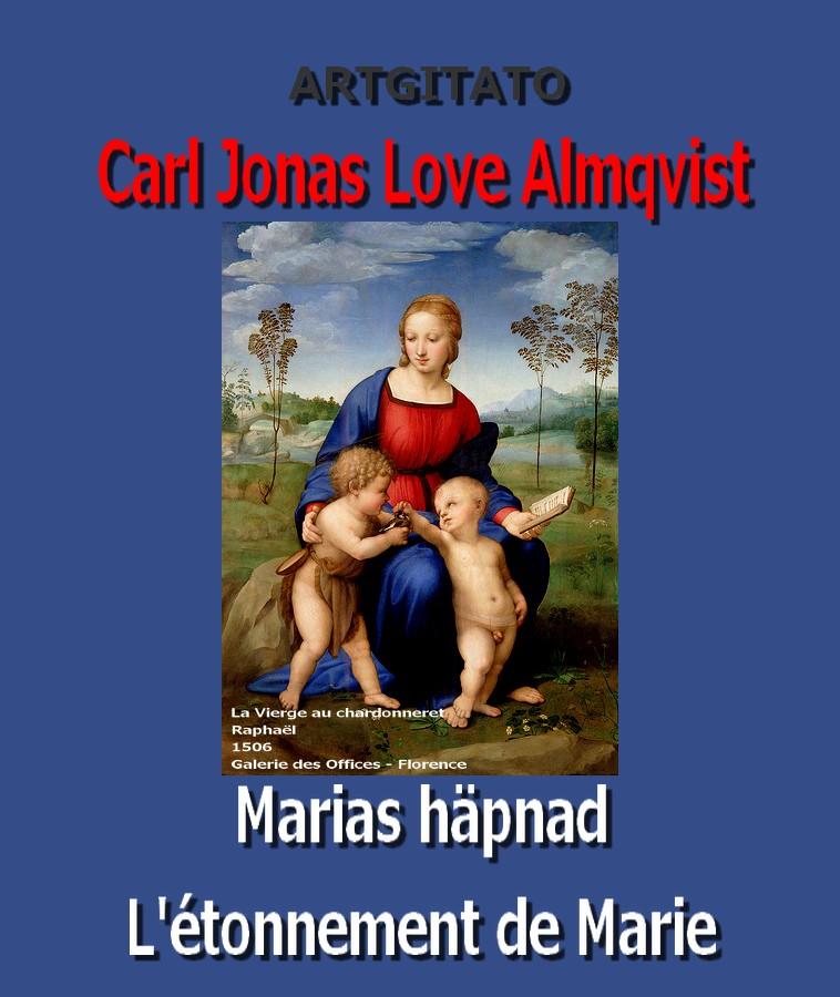 Marias häpnad Carl Jonas Love Almqvist L'étonnement de Marie Artgitato La Vierge au Chardonneret Raphaël