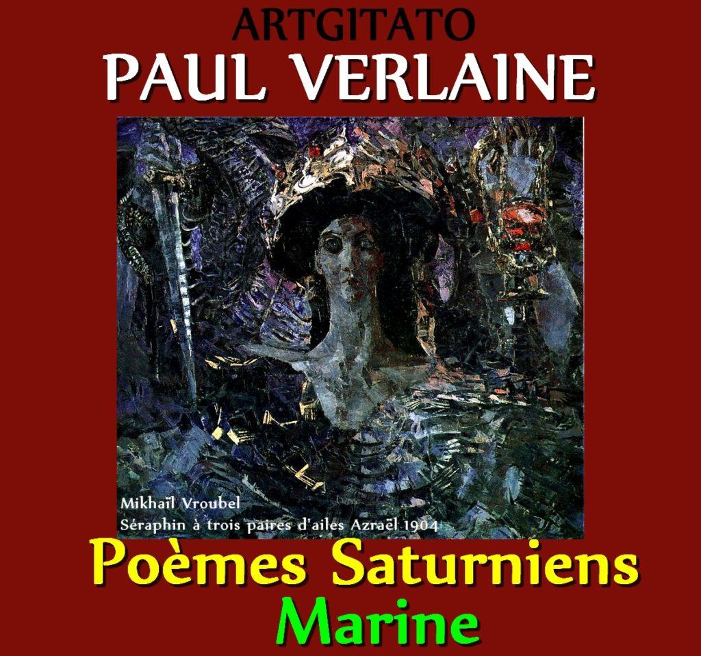 Marine Paul Verlaine Poèmes Saturniens Artgitato Mikhaïl Vroubel Séraphin à trois paires d'ailes Azraël 1904