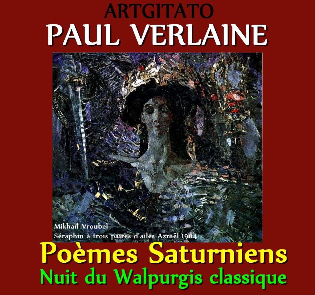 Nuit du Walpurgis Classique Sentimentale Paul Verlaine Poèmes Saturniens Artgitato Mikhaïl Vroubel Séraphin à trois paires d'ailes Azraël 1904