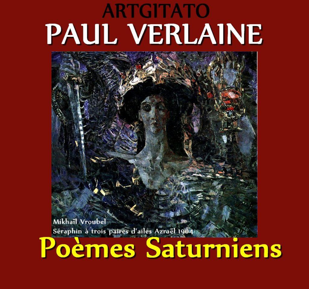Paul Verlaine Poèmes Saturniens Artgitato Mikhaïl Vroubel Séraphin à trois paires d'ailes Azraël 1904