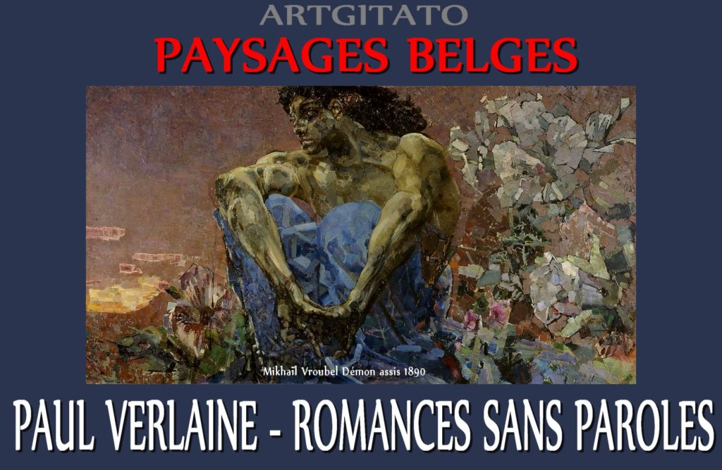 Paysages Belges Romances sans paroles Paul Verlaine Mikhaïl Vroubel Démon assis 1890