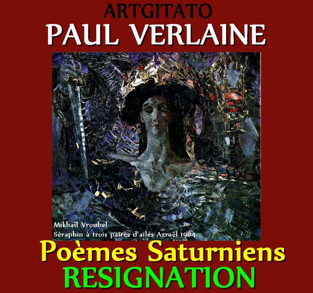 Résignation Paul Verlaine Poèmes Saturniens Artgitato Mikhaïl Vroubel Séraphin à trois paires d'ailes Azraël 1904