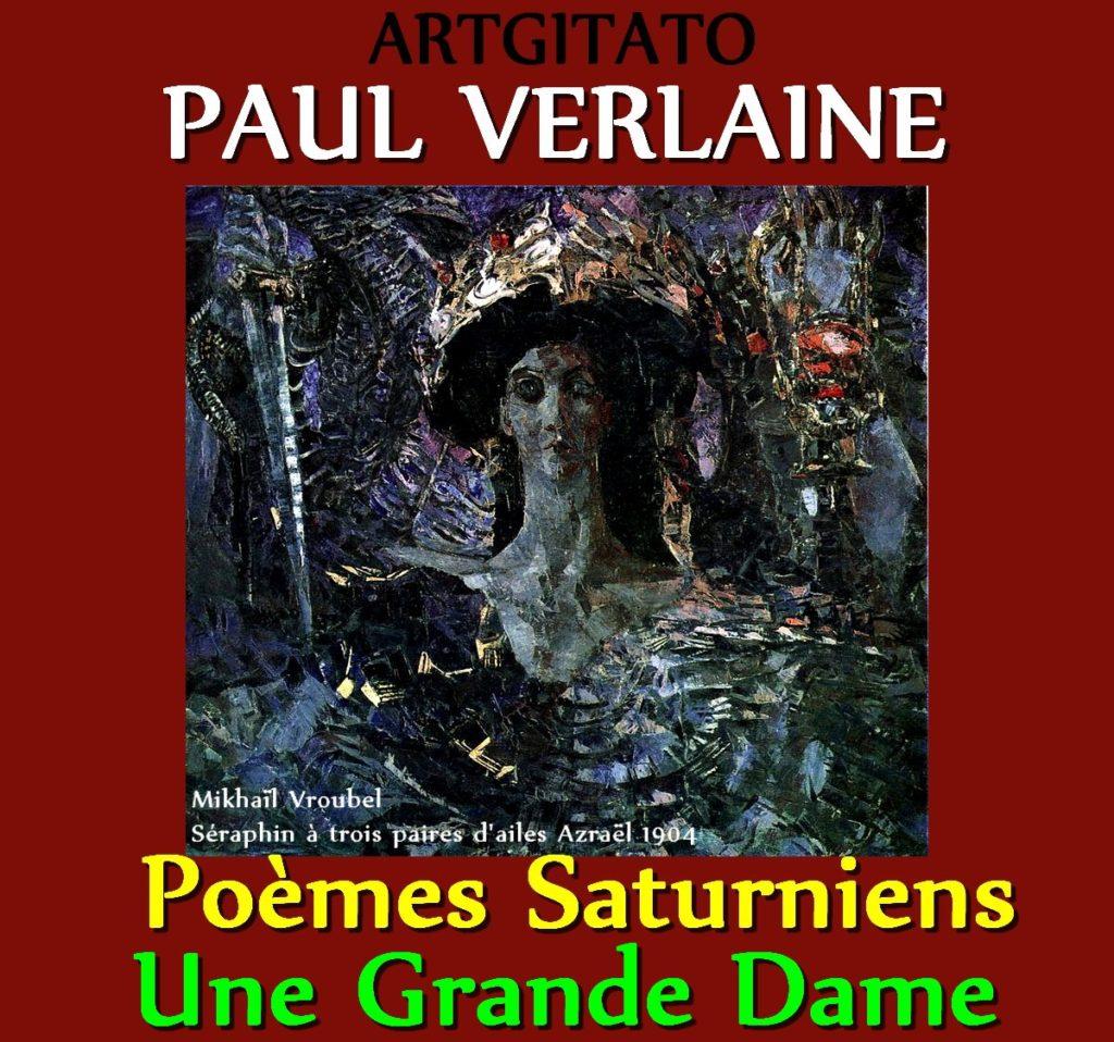 Une grande Dame Paul Verlaine Poèmes Saturniens Artgitato Mikhaïl Vroubel Séraphin à trois paires d'ailes Azraël 1904