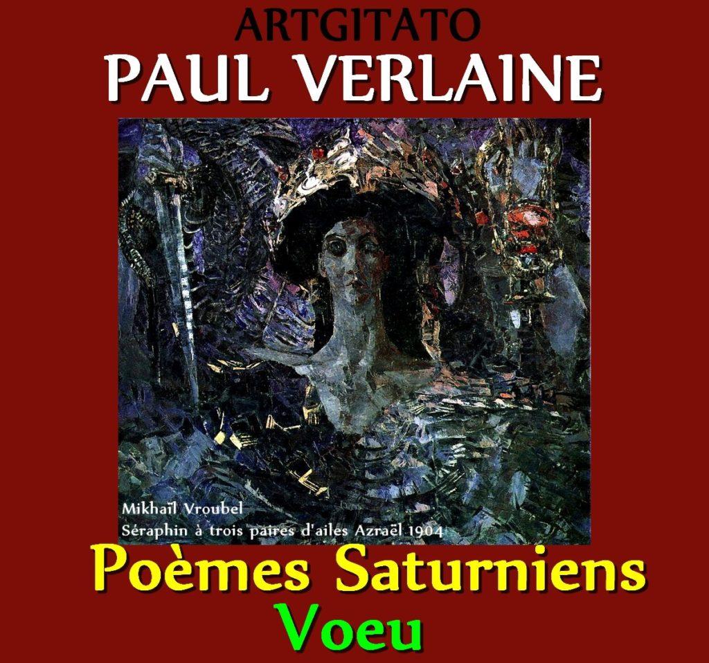 Voeu Paul Verlaine Melancholia Poèmes Saturniens Artgitato Mikhaïl Vroubel Séraphin à trois paires d'ailes Azraël 1904