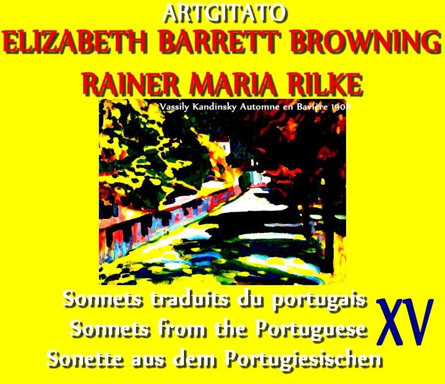 XV Sonnets traduits du portugais XV Sonnets from the Portuguese XV (Elizabeth Barrett Browning) Sonette aus dem Portugiesischen  V. Kandinsky Automne en Bavière 1908