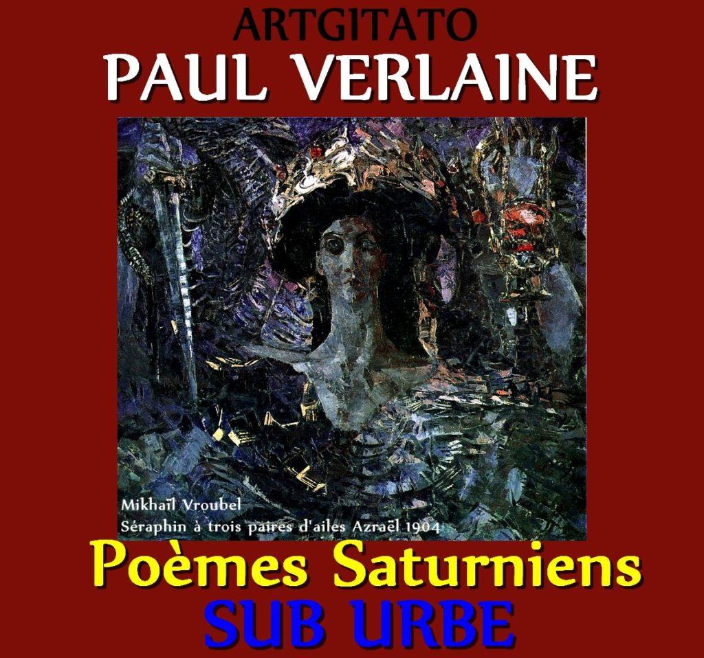 sub urbe Paul Verlaine Poèmes Saturniens Artgitato Mikhaïl Vroubel Séraphin à trois paires d'ailes Azraël 1904