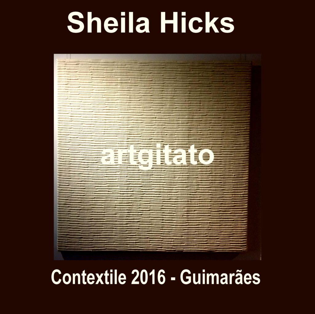 contextile-2016-guimaraes-sheila-hicks-artgitato-0-textile-art
