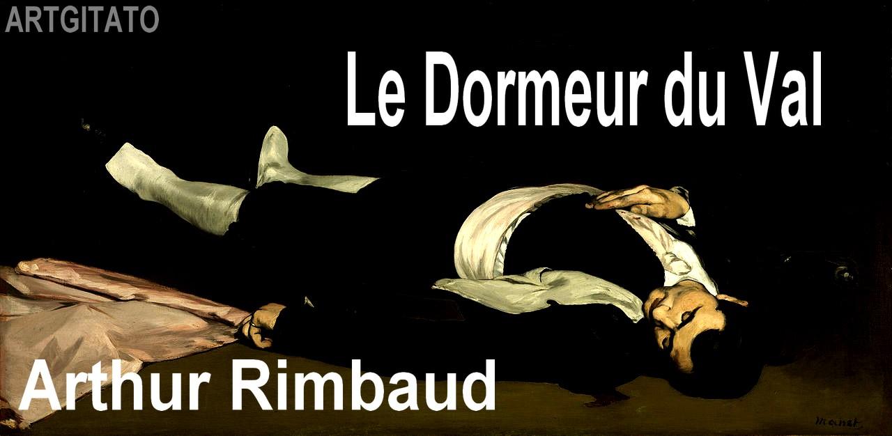 Le Dormeur Du Val Arthur Rimbaud Artgitato
