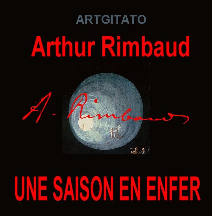 Une saison en enfer Arthur Rimbaud Artgitato Jérôme Bosch L'ascension des élus