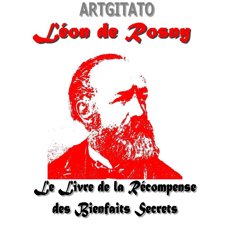leon-de-rosny-artgitato-le-livre-de-la-recompense-des-bienfaits-secrets