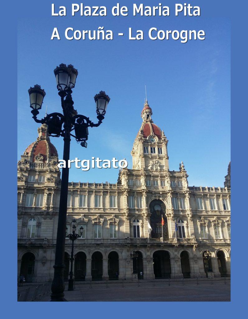 la-plaza-de-maria-pita-a-coruna-la-corogne-artgitato-11