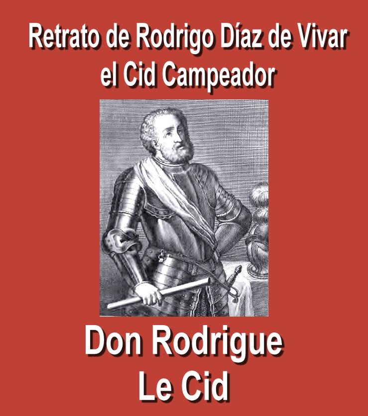 le-cid-portrait-retrato-de-rodrigo-diaz-de-vivar-el-cid-campeador