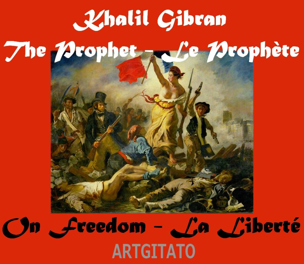 on-freedom-khalil-gibran-la-liberte-artgitato-eugene-delacroix-1830-la-liberte-guidant-le-peuple