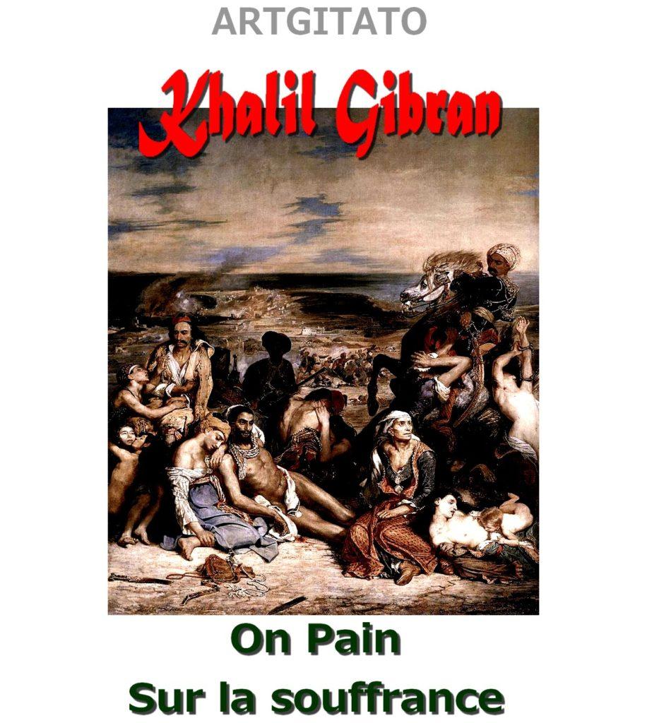 on-pain-khalil-gibran-sur-la-souffrance-artgitato-eugene-delacroix-le-massacre-de-scio