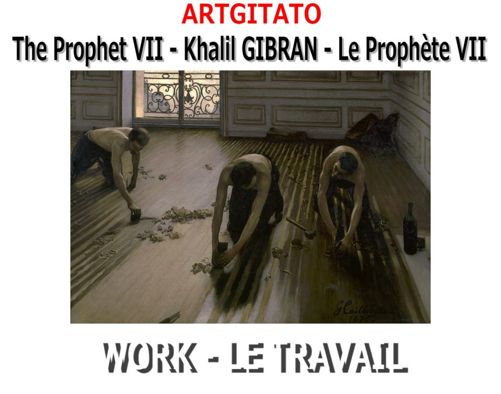 the-prophet-khalil-gibran-le-prophete-artgitato-gustave-caillebotte-the-floor-planers-les-raboteurs-de-parquet