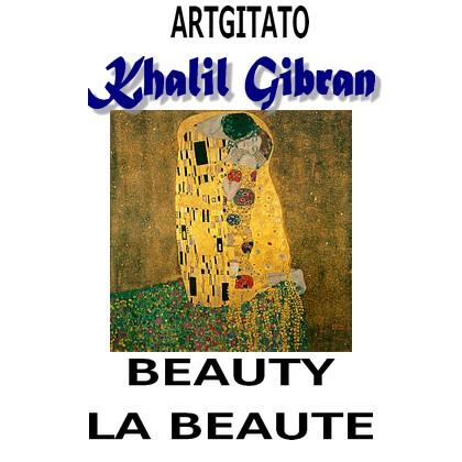 beauty-khalil-gibran-artgitato-la-beaute-gustav-klimt-le-baiser