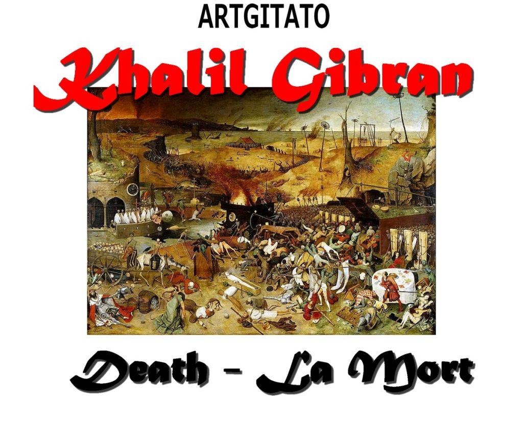 death-khalil-gibran-la-mort-artgitato-le-triomphe-de-la-mort-peinture-de-pieter-brueghel-lancien-1562