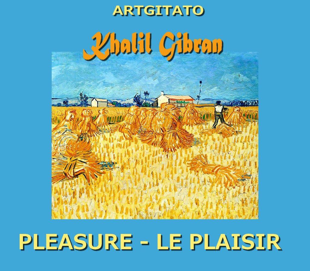 pleasure-khalil-gibran-le-plaisir-artgitato-moissons-en-provence-1888-van-gogh