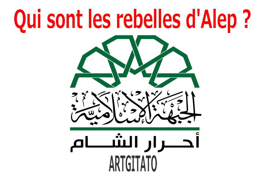 rebelles-dalep-syrie-ahrar-ash-sham-artgitato