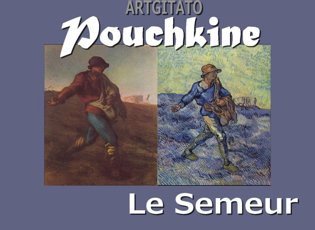 le-semeur-poeme-de-pouchkine-jean-francois-millet-1850-vincent-van-gogh-1889