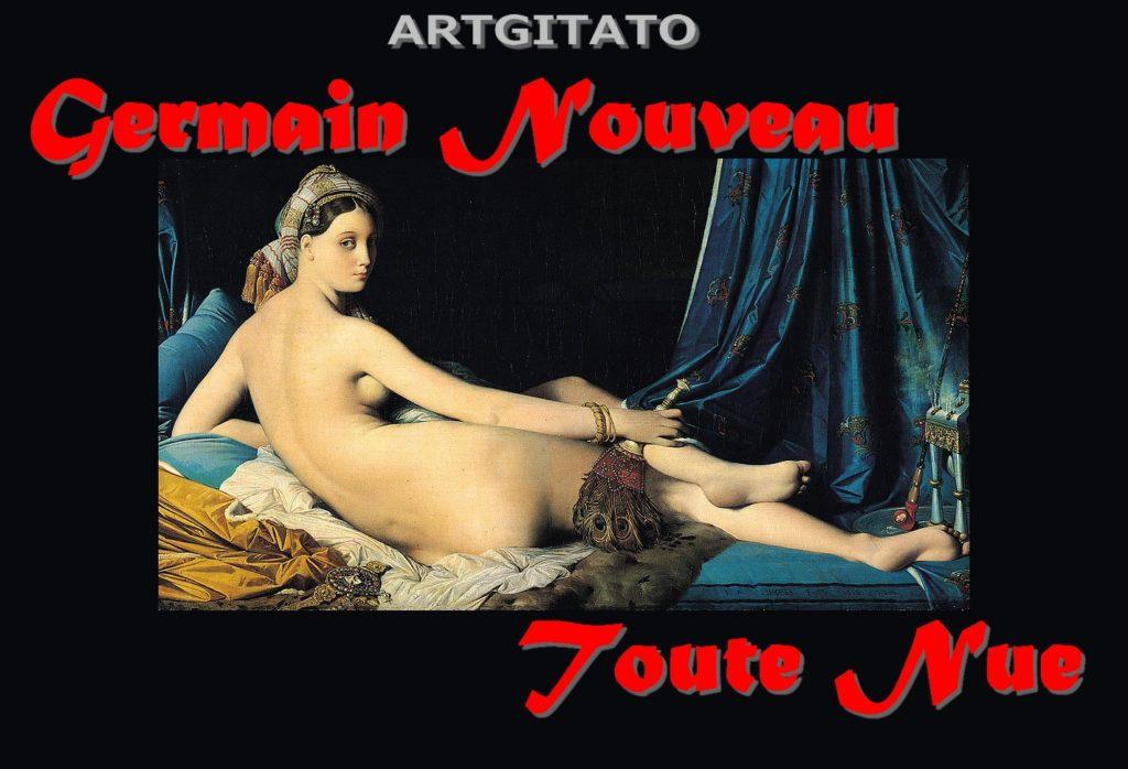 toute-nue-germain-nouveau-artgitato-la-grande-odalisque-ingres-le-louvre-1814
