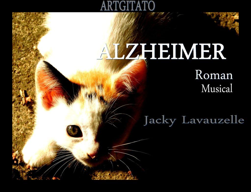 Alzheimer Roman Musical Jacky Lavauzelle