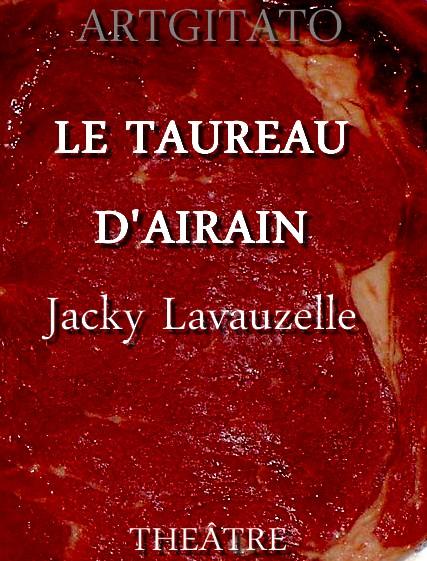 Le Taureau d'Airain Jacky Lavauzelle