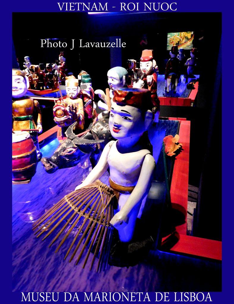 ROI NUOC Marionnettes du Vietnam - MUSEU DA MARIONETA - MUSEE DE LA MARIONNETTE LISBONNE