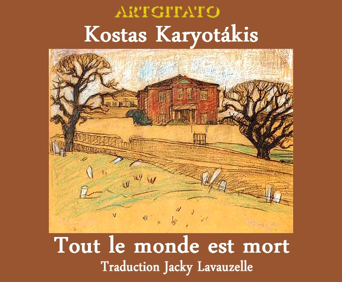 Kostas Karyotákis Traduction Jacky Lavauzelle