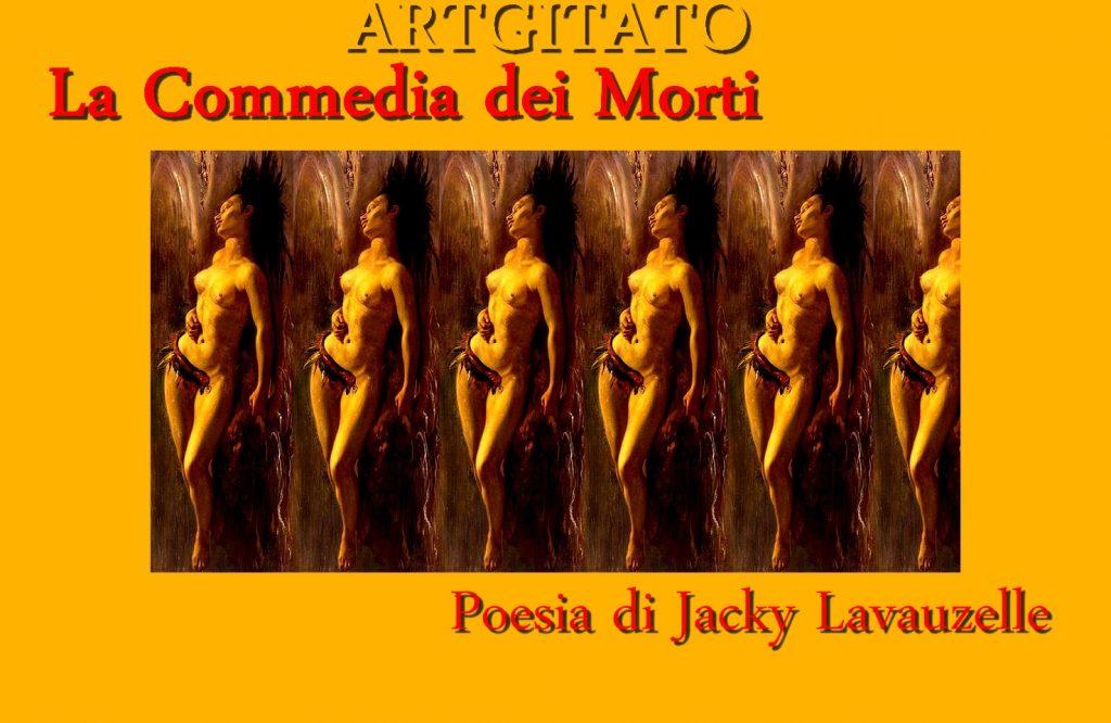 La Commedia dei Morti Poesia di Jacky Lavauzelle