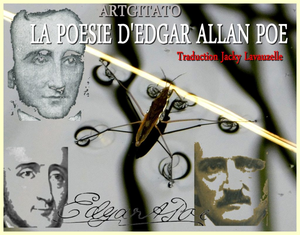 EDGAR POE POEME Poésie Traduction Jacky Lavauzelle Montage