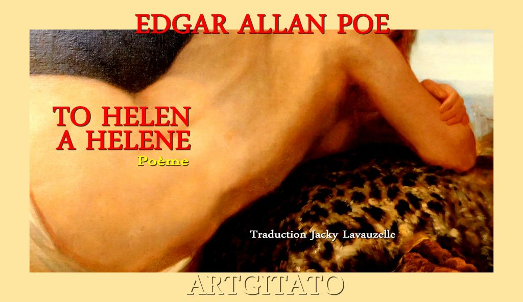 To Helen Edgar Allan Poe Traduction Jacky Lavauzelle