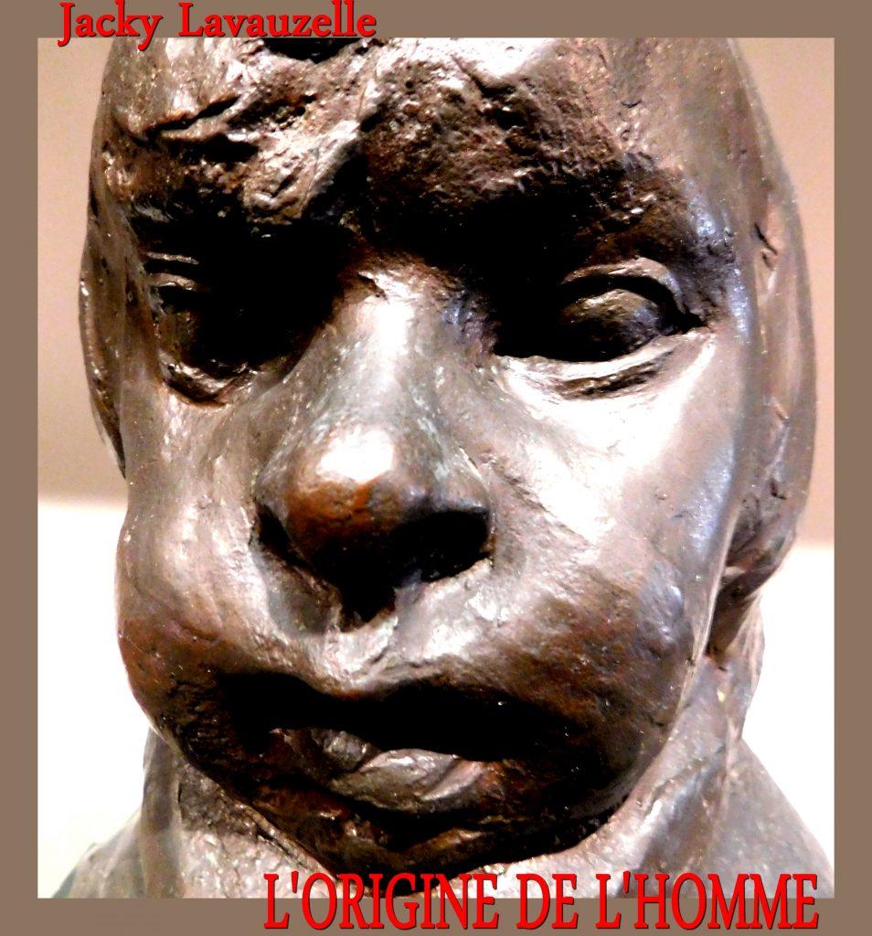 L'Origine de l'Homme Jacky Lavauzelle