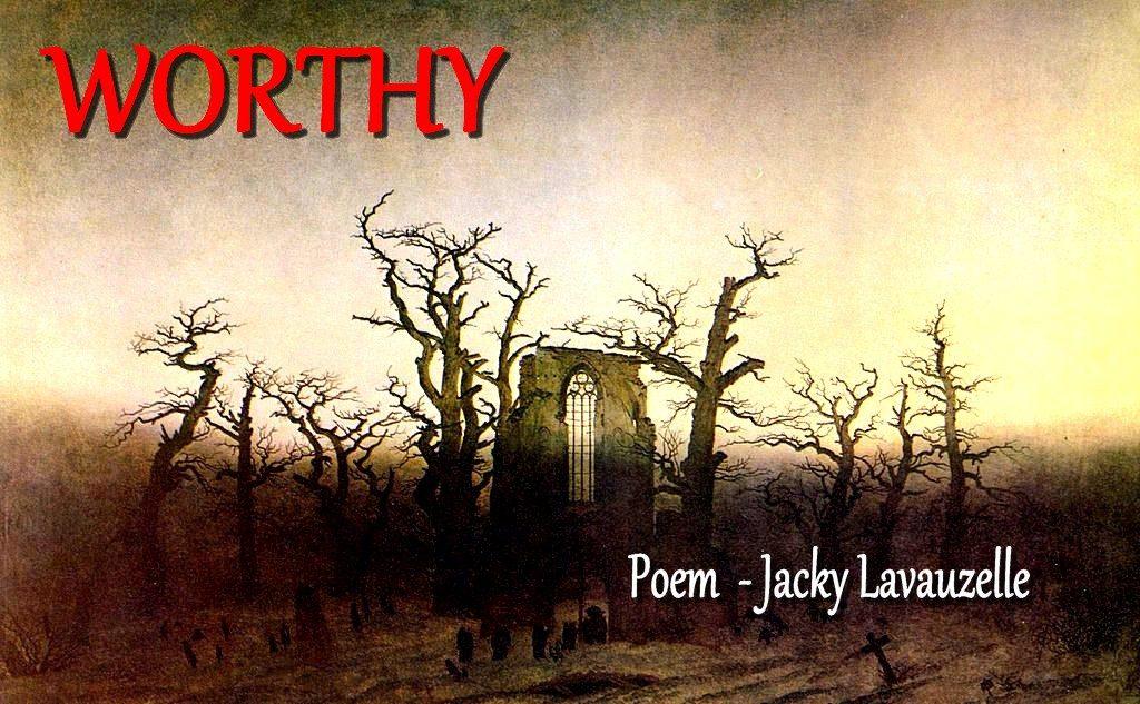 Worthy Poem Jacky Lavauzelle