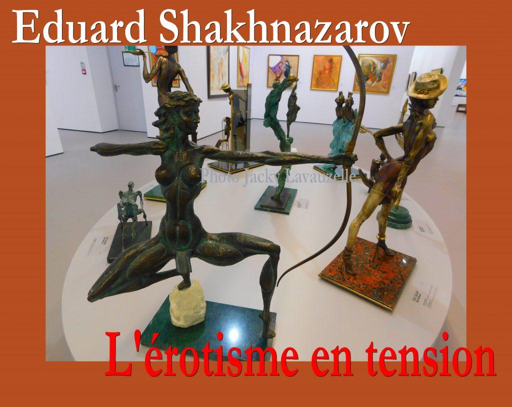 EDOUARD SHANARO - Eduard Shakhnazarov - L'érotisme en tension