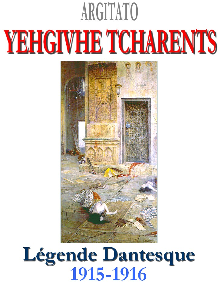 A LEGENDE DANTESQUE de YEGHICHE TCHARENTS