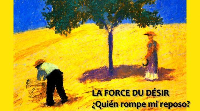 LA FORCE DU DÉSIR – Sonnet de Fernando de Herrera – ¿Quién rompe mi reposo?