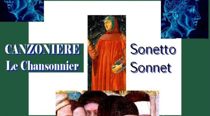 LE CHANSONNIER PÉTRARQUE POÉSIE CANZONIERE SONNET 182 CLXXXII (Première Partie) – Amor, che 'ncende il cor d'ardente zelo